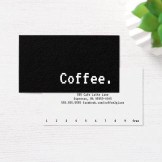 Einfaches Wort-dunkle Loyalitäts-Kaffee-Lochkarte Visitenkarte