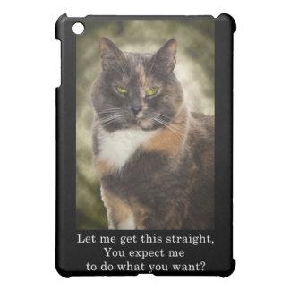Eingebildeter Kitty - wollen was Sie? iPad Mini Hülle