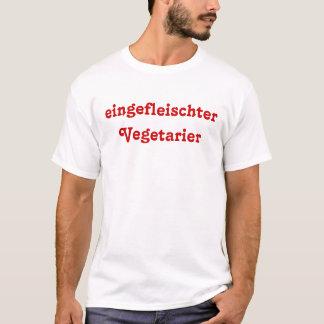 eingefleischter Vegetarier T-Shirt