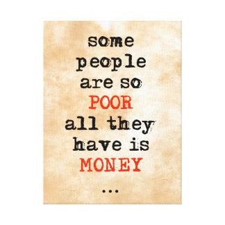 Einige Leute sind, also alle ist Armen, die sie Galerie Faltleinwand