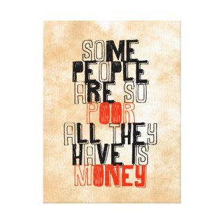 Einige Leute sind, also alle ist Armen, die sie Gespannte Galerie Drucke