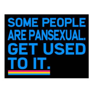 Einige Leute sind pansexual. Gewöhnen an Sie sich Postkarte
