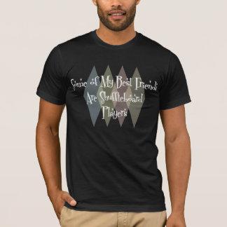 Einige meiner besten Freunde sind T-Shirt