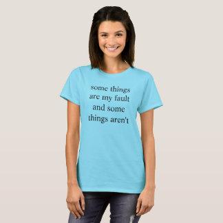einige Sachen sind meine Störung und einige Sachen T-Shirt