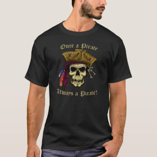 Einmal ein Pirat T-Shirt