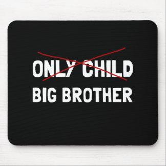 Einzelkind-großer Bruder Mousepads