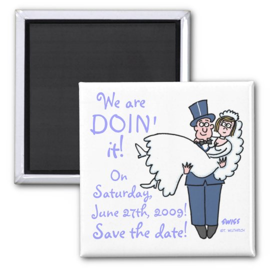 Einzigartiger lustiger Save the Date Magnet Quadratischer Magnet