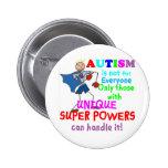 Einzigartiger SuperPower-Autismus Anstecknadel