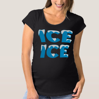 Eis-Eis-Baby Umstands-T-Shirt