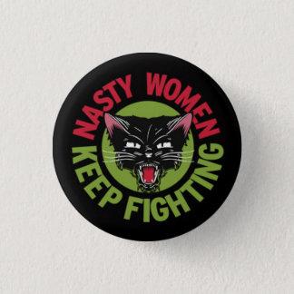 Eklige Frauen behalten kämpfenden Knopf Runder Button 3,2 Cm
