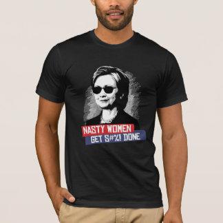 Eklige Frauen erhalten S--- Getan -- T-Shirt