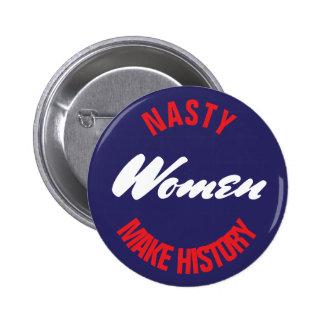 Eklige Frauen machen Geschichte politische Runder Button 5,7 Cm