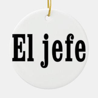 """EL jefe """"der Chef """" Keramik Ornament"""