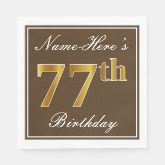 Elegantes Brown, Imitat-Gold77. Geburtstag + Name Serviette