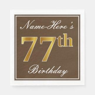 Elegantes Brown, Imitat-Gold77. Geburtstag + Name Serviette