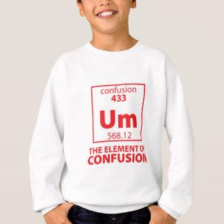 Element der Verwirrung Sweatshirt