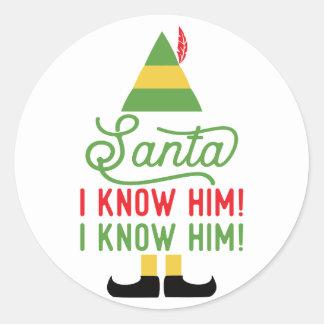 Elf Sankt kenne ich ihn Weihnachtsaufkleber Runder Aufkleber