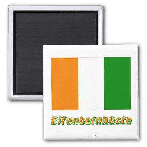 Elfenbeinküste Flagge MIT Namen Kühlschrankmagnete
