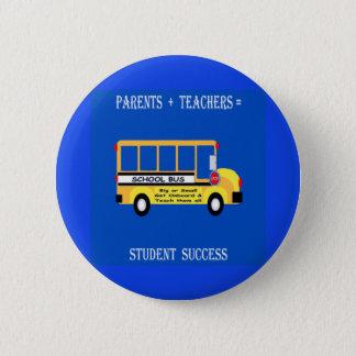 Eltern + Lehrer = Studenten-Erfolg Runder Button 5,7 Cm