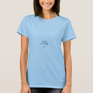 Emily Dickinson-Zitat T-Shirt