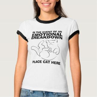Emotionaler Zusammenbruch-Platz-Katzen-hier T - T Shirt