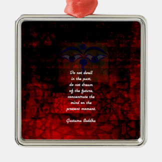 Emporhebendes Zitat Buddhas bleiben nicht in der Silbernes Ornament