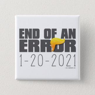 Ende eines Fehler-Knopfes Quadratischer Button 5,1 Cm