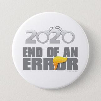 Ende eines Knopfes des Fehler-2020 Runder Button 7,6 Cm