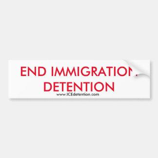 Enden-Immigrations-Verzögerung Autoaufkleber