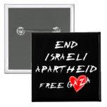 Enden-israelische Apartheids-freier Herz-Gaza-Knop Buttons