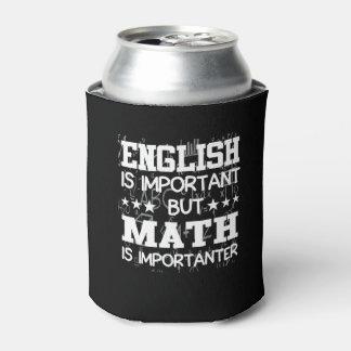 Englisch ist wichtiges Mathe ist Importanter Dosenkühler