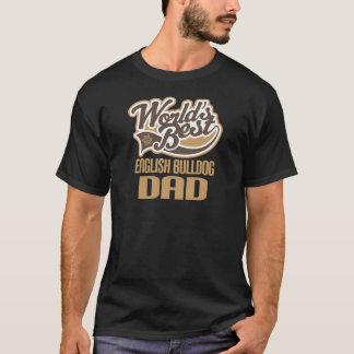 Englischer Bulldoggen-Vati (Welten am besten) T-Shirt