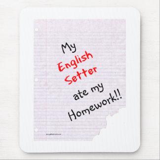 Englischer Setzer aß meine Hausaufgaben Mousepad