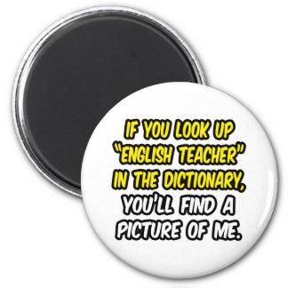 Englischlehrer im Wörterbuch… mein Bild Runder Magnet 5,1 Cm