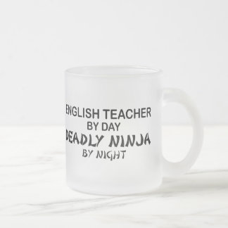 Englischlehrer tödliches Ninja Matte Glastasse