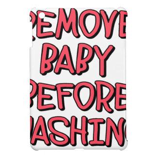 entfernen Sie Baby, bevor Sie sich waschen, lustig iPad Mini Hülle
