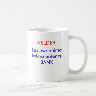 Entfernen Sie Sturzhelm, bevor Sie BANK, Kaffeetasse