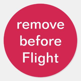 entfernen Sie vor Flug Runder Aufkleber