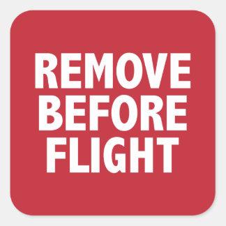 Entfernen Sie vor Flug Quadrataufkleber