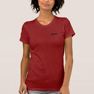 Entlassen. Wer ist mit mir? T-Shirt