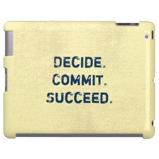 Entscheiden Sie. Legen Sie fest. Folgen Sie. iPad Hülle