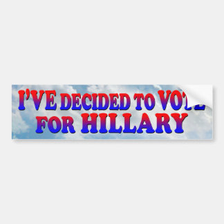 Entschieden für Hillary - Autoaufkleber