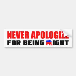 Entschuldigen Sie nie sich für Sein recht! Auto Aufkleber