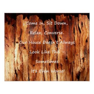 Entschuldigung für unordentliches Haus-Plakat Poster