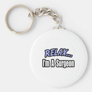 Entspannen Sie sich… Chirurgen Schlüsselanhänger