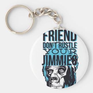 entspannen Sie sich Freunde rustle nicht, monkey Schlüsselanhänger