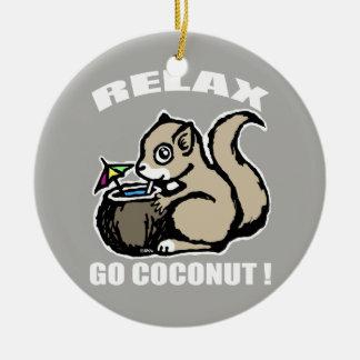 Entspannen Sie sich! Gehen Kokosnuss Keramik Ornament