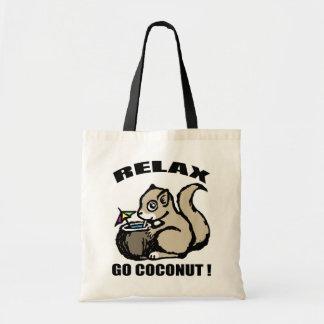 Entspannen Sie sich! Gehen Kokosnuss Tragetasche