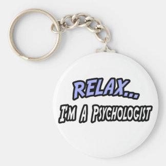 Entspannen Sie sich, ich sind ein Psychologe Schlüsselanhänger
