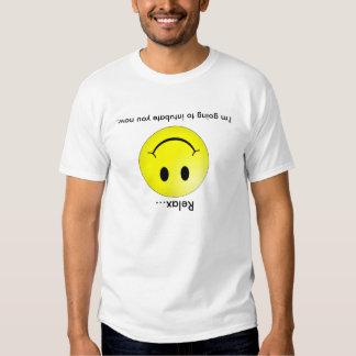 Entspannen Sie sich mich gehen zu Intubate Sie T-Shirts